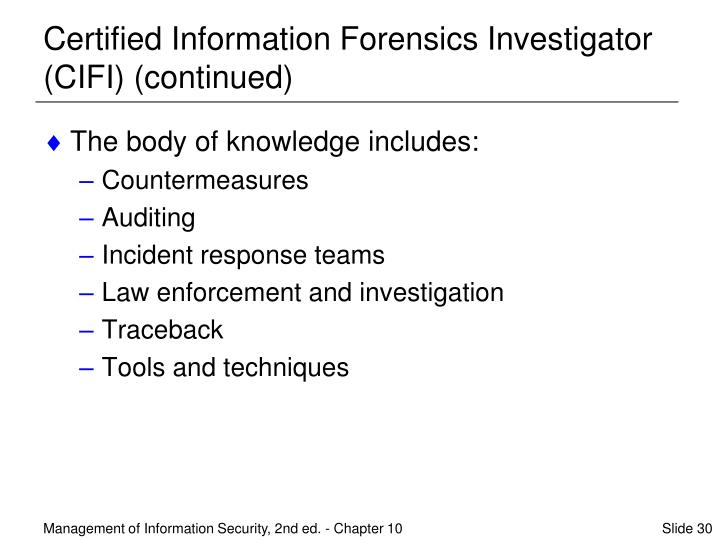 Certified Information Forensics Investigator (CIFI) (continued)