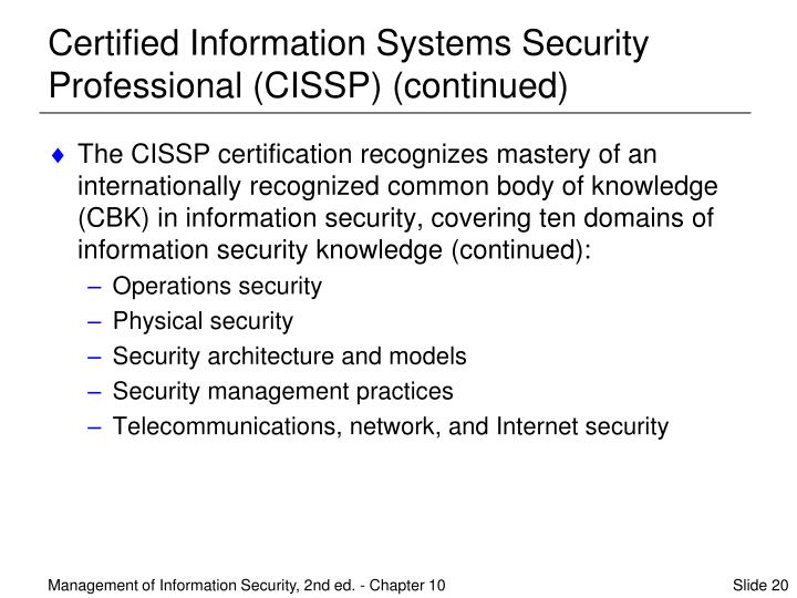 Certified Information Systems Security Professional (CISSP) (continued)