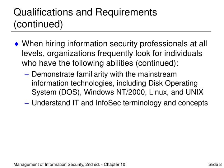 Qualifications and Requirements (continued)