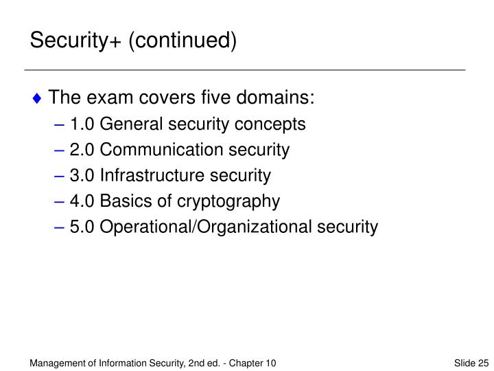 Security+ (continued)