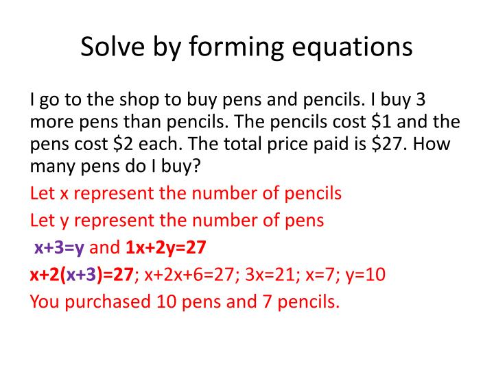 Solve by forming equations