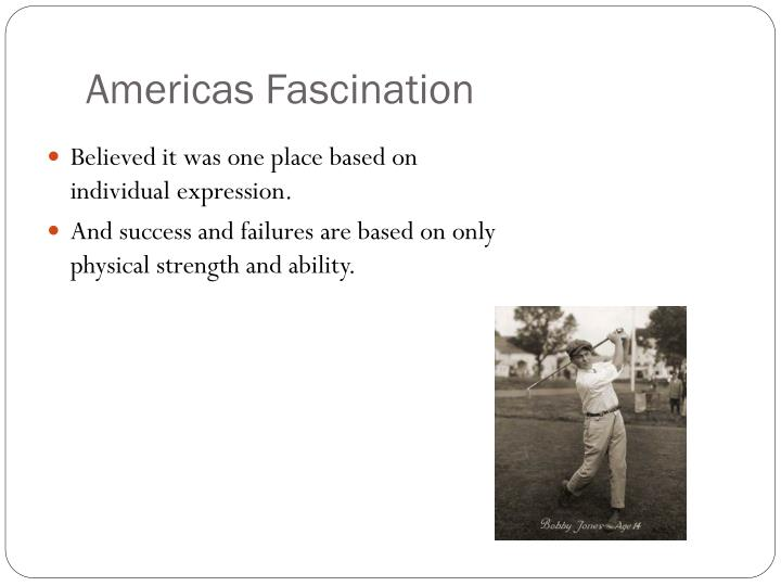 Americas Fascination