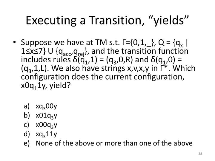 "Executing a Transition, ""yields"""