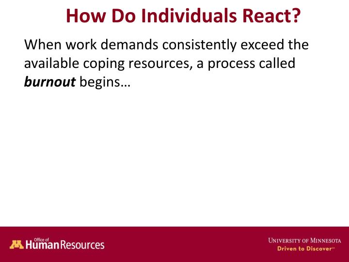 How Do Individuals React?