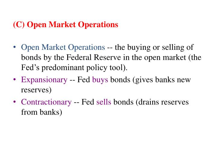 (C) Open Market Operations