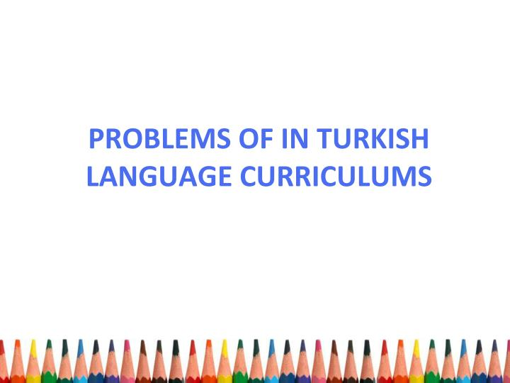 PROBLEMS OF