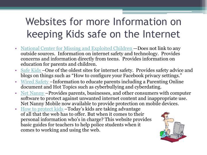 Websites for more Information on keeping Kids safe on the Internet