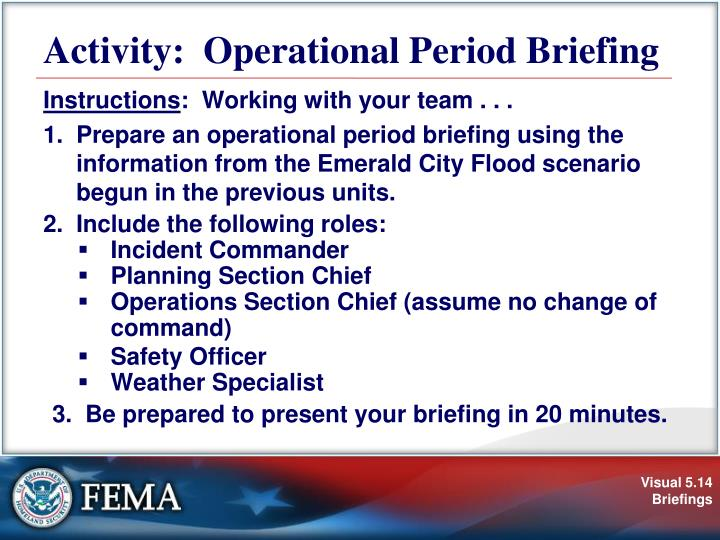 Activity:  Operational Period Briefing