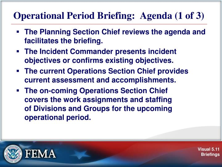 Operational Period Briefing:  Agenda (1 of 3)
