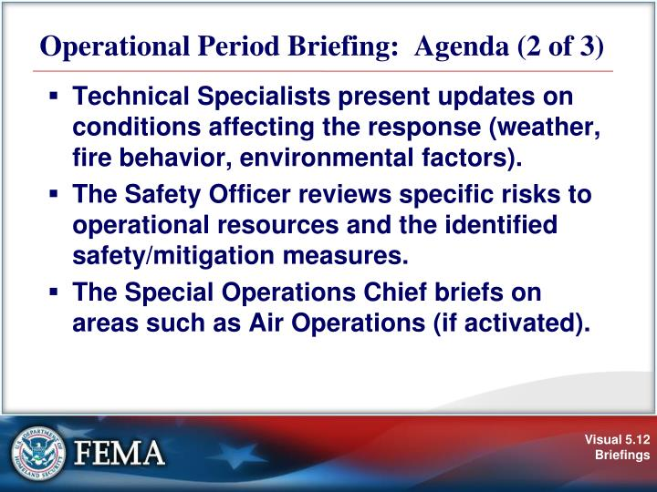 Operational Period Briefing:  Agenda (2 of 3)