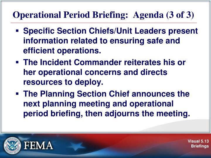 Operational Period Briefing:  Agenda (3 of 3)