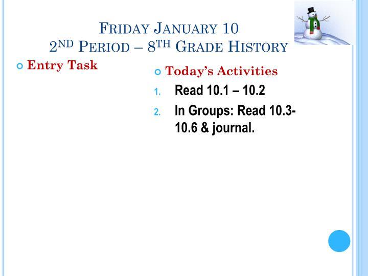 Friday January 10