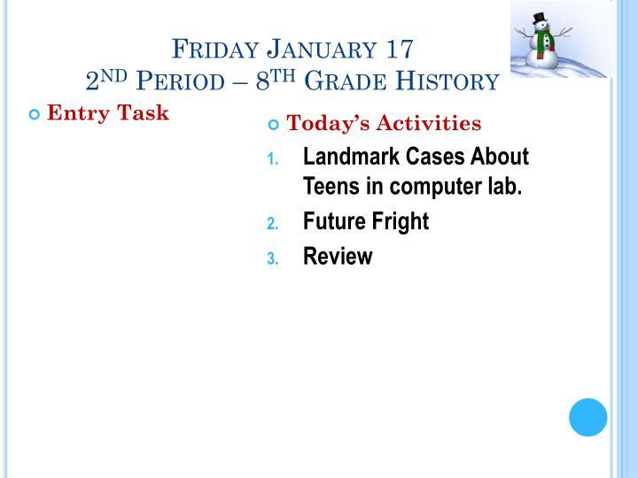 Friday January 17