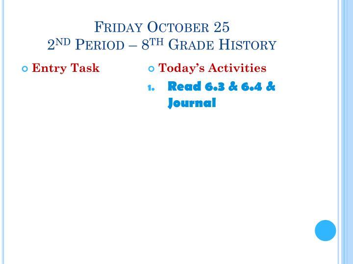 Friday October 25