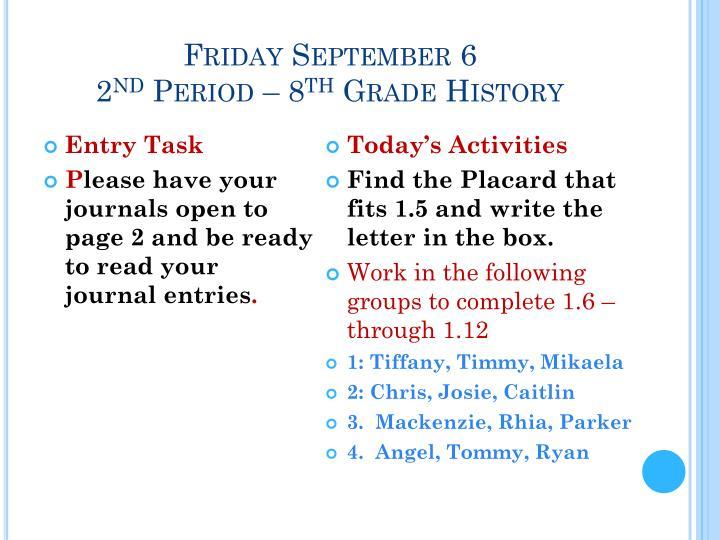 Friday September 6