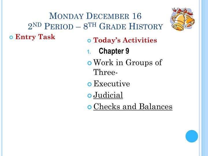 Monday December 16