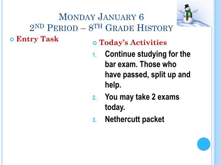 Monday January 6