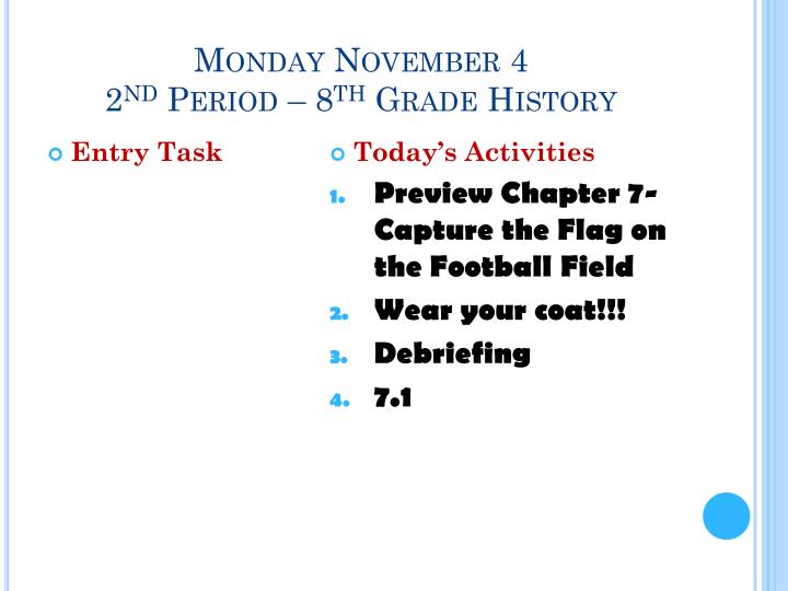 Monday November 4