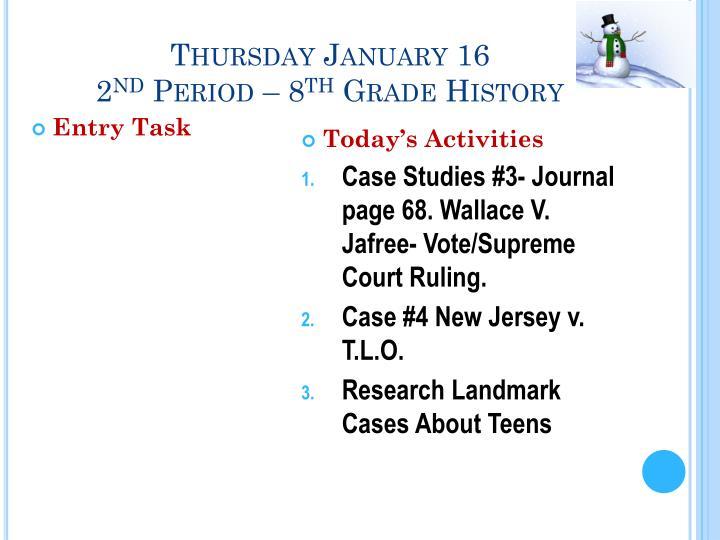 Thursday January 16