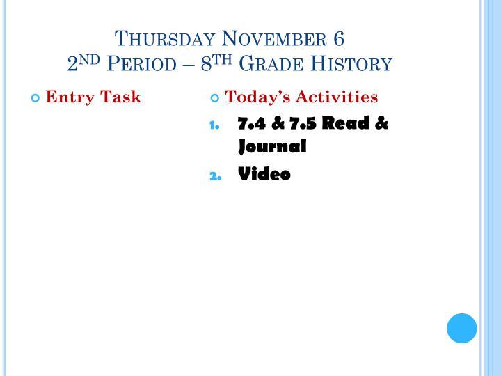 Thursday November 6