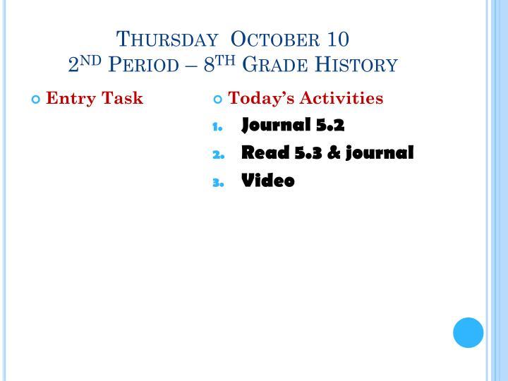 Thursday  October 10
