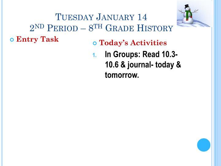 Tuesday January 14