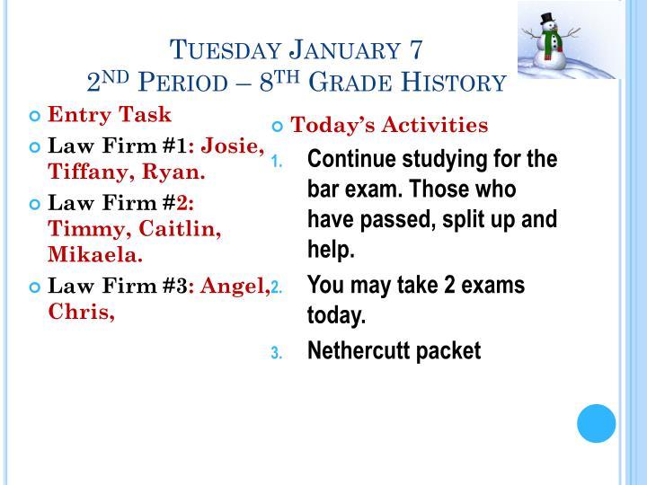 Tuesday January 7