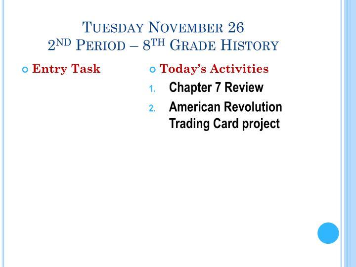 Tuesday November 26
