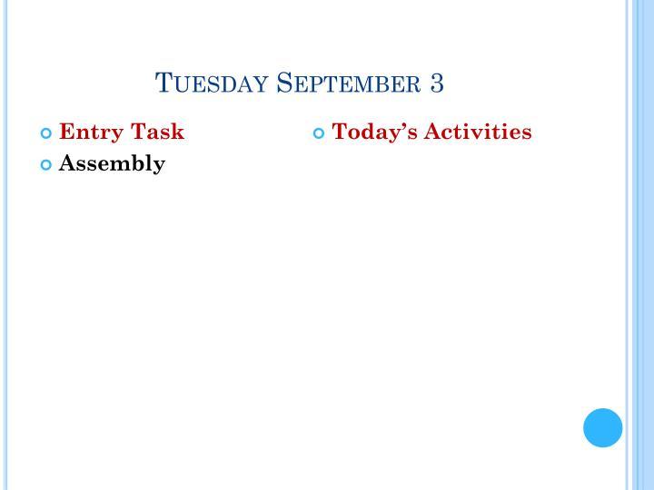 Tuesday september 3
