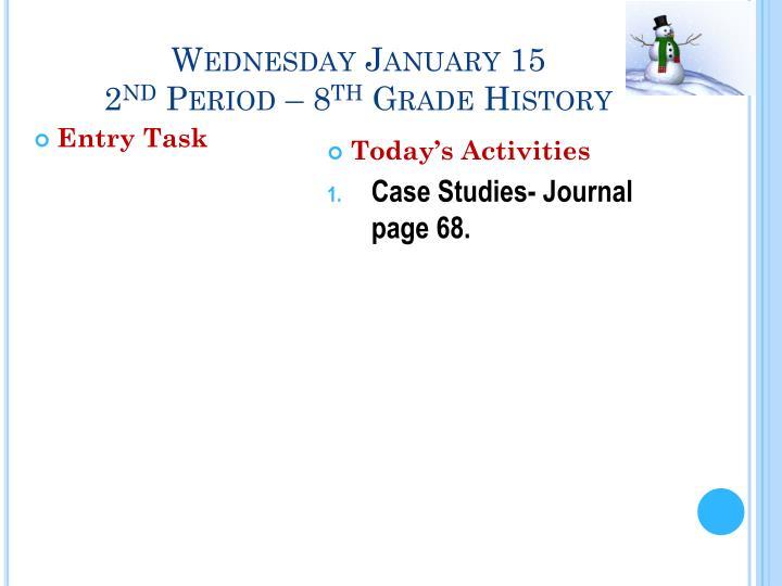 Wednesday January 15