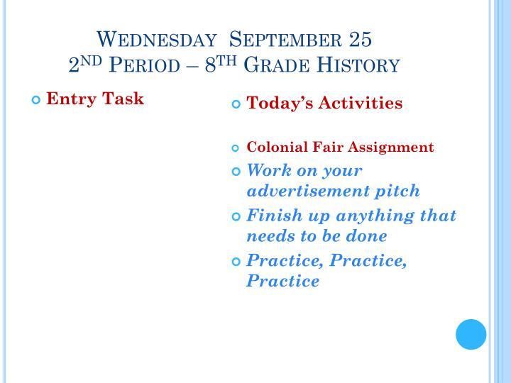 Wednesday  September 25