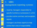 2 mrs management reporting systems