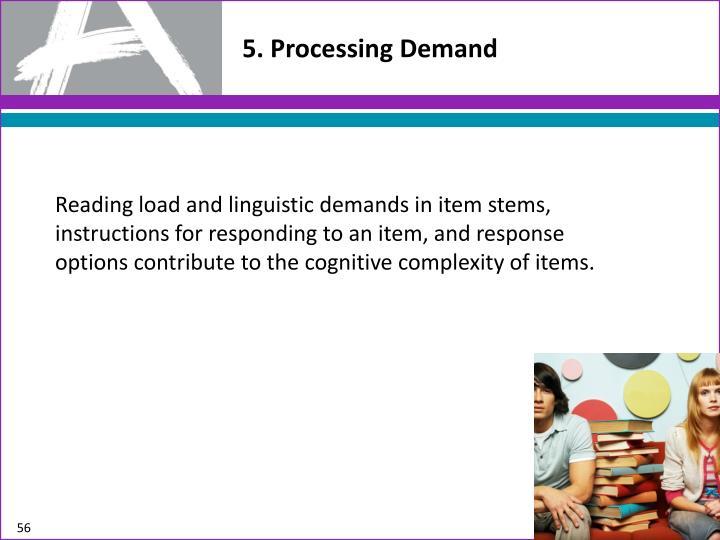 5. Processing
