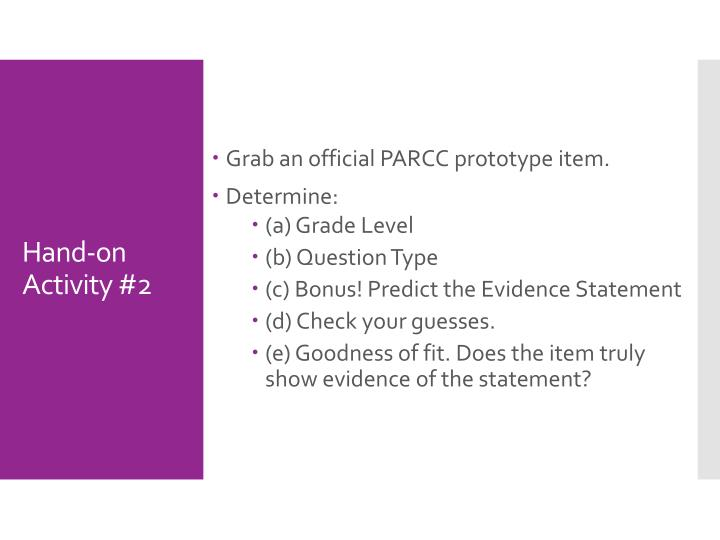 Grab an official PARCC prototype item.