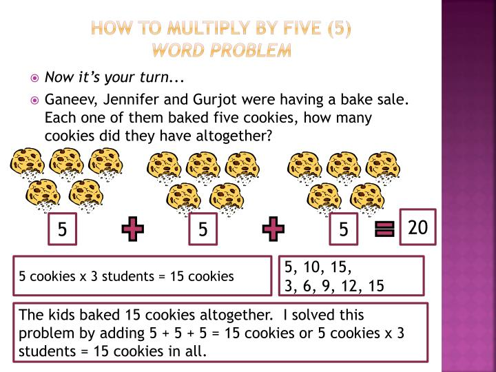 HOW TO MULTIPLY BY FIVE (5)