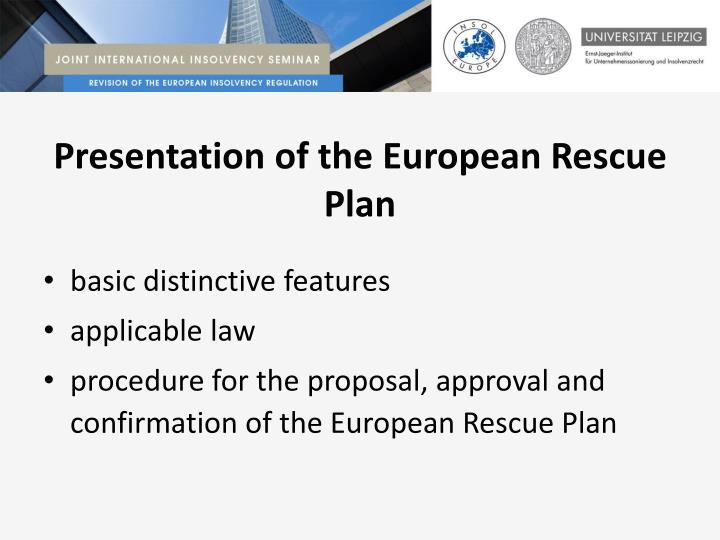 Presentation of the European Rescue Plan