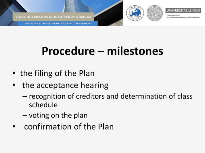 Procedure – milestones