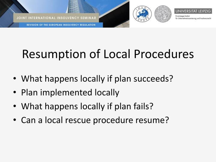 Resumption of Local Procedures