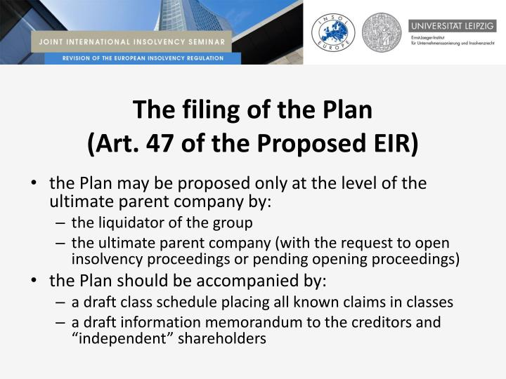 The filing of the Plan