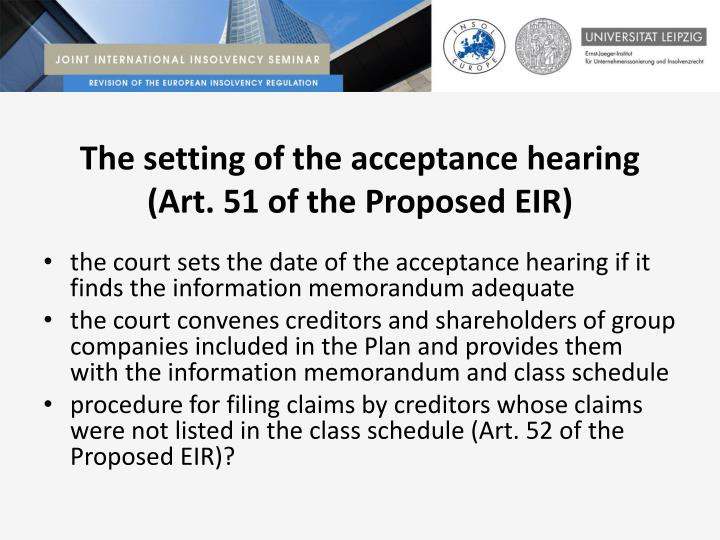 The setting of the acceptance hearing (Art. 51 of the Proposed EIR)