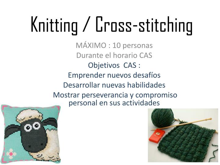 Knitting / Cross-stitching