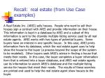 recall real estate from use case examples