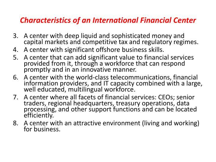 Characteristics of an International Financial Center