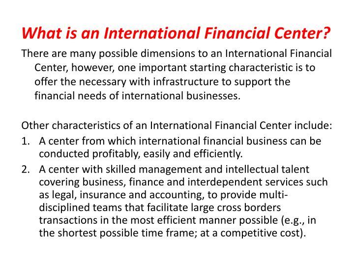 What is an international financial center