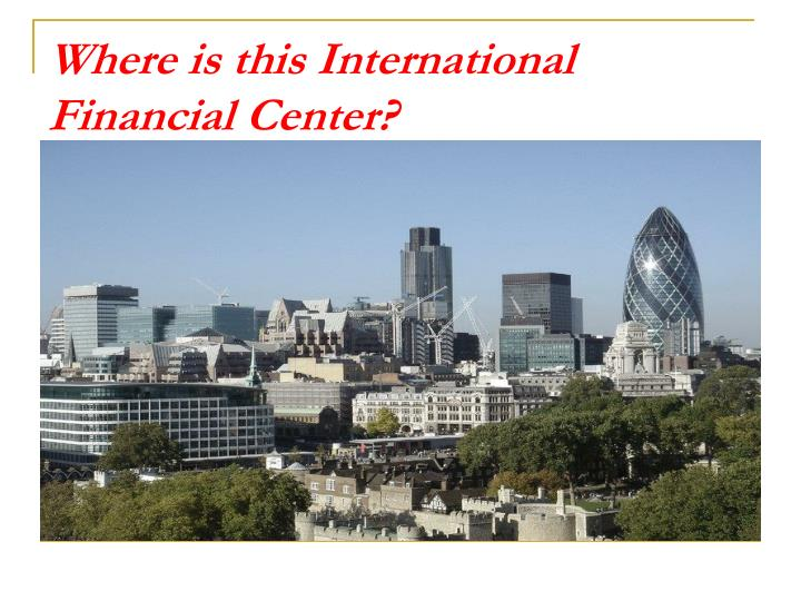 Where is this international financial center