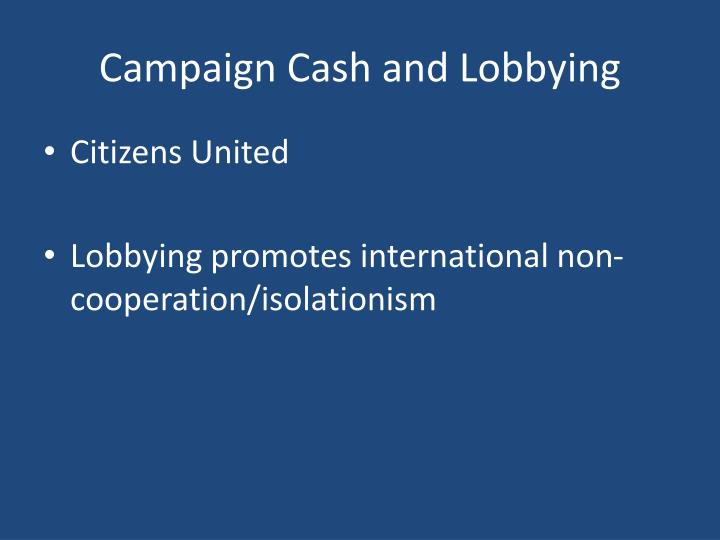 Campaign Cash and Lobbying