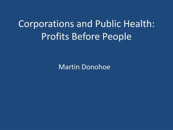 Corporations and public health profits before people