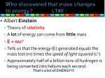 who discovered that mass changes to energy lt 8