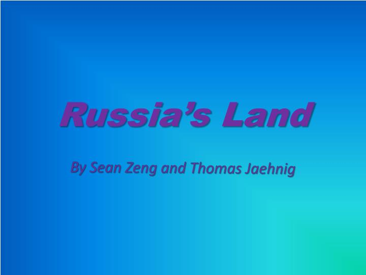 russia s land n.