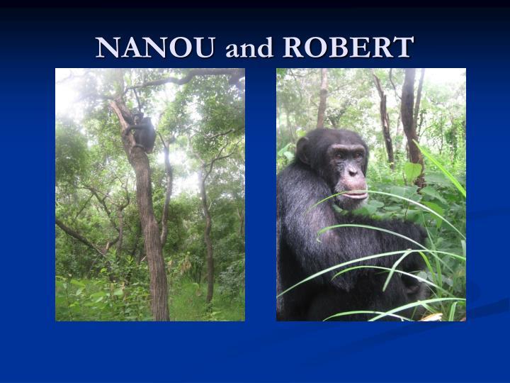 NANOU and ROBERT